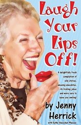 """Laugh your Lips off by Jenny Herrick"""